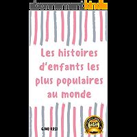 Les Histoires d'enfants les plus Populaires au Monde (1)