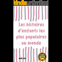 Les Histoires d'enfants les plus Populaires au Monde (1) (French Edition)
