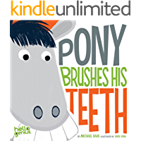 Pony Brushes His Teeth (Hello Genius)