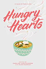 Hungry Hearts: 13 Tales of Food & Love Kindle Edition