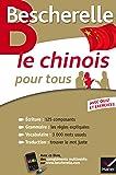 Bescherelle Le chinois pour tous: Écriture, Grammaire, Vocabulaire...