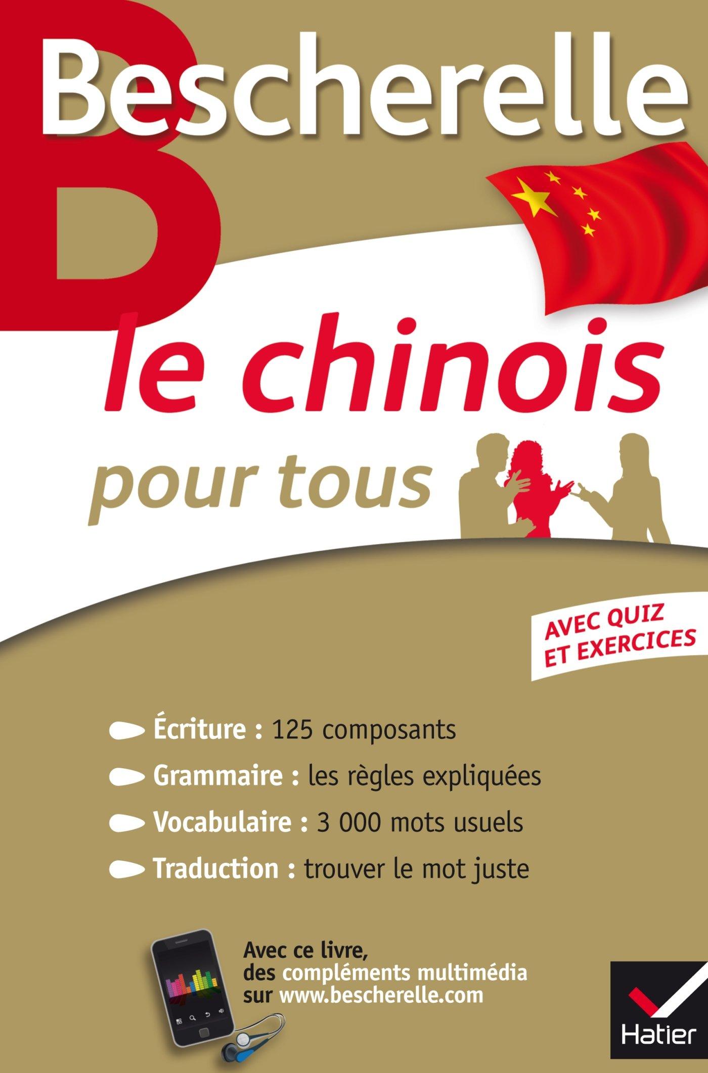 Amazon.fr - Bescherelle Le chinois pour tous: Écriture, Grammaire,  Vocabulaire... - Joël Bellassen, Arnaud Arslangul - Livres