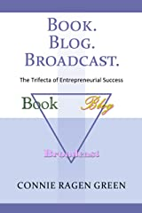 Book Blog Broadcast: The Trifecta of Entrepreneurial Success Kindle Edition