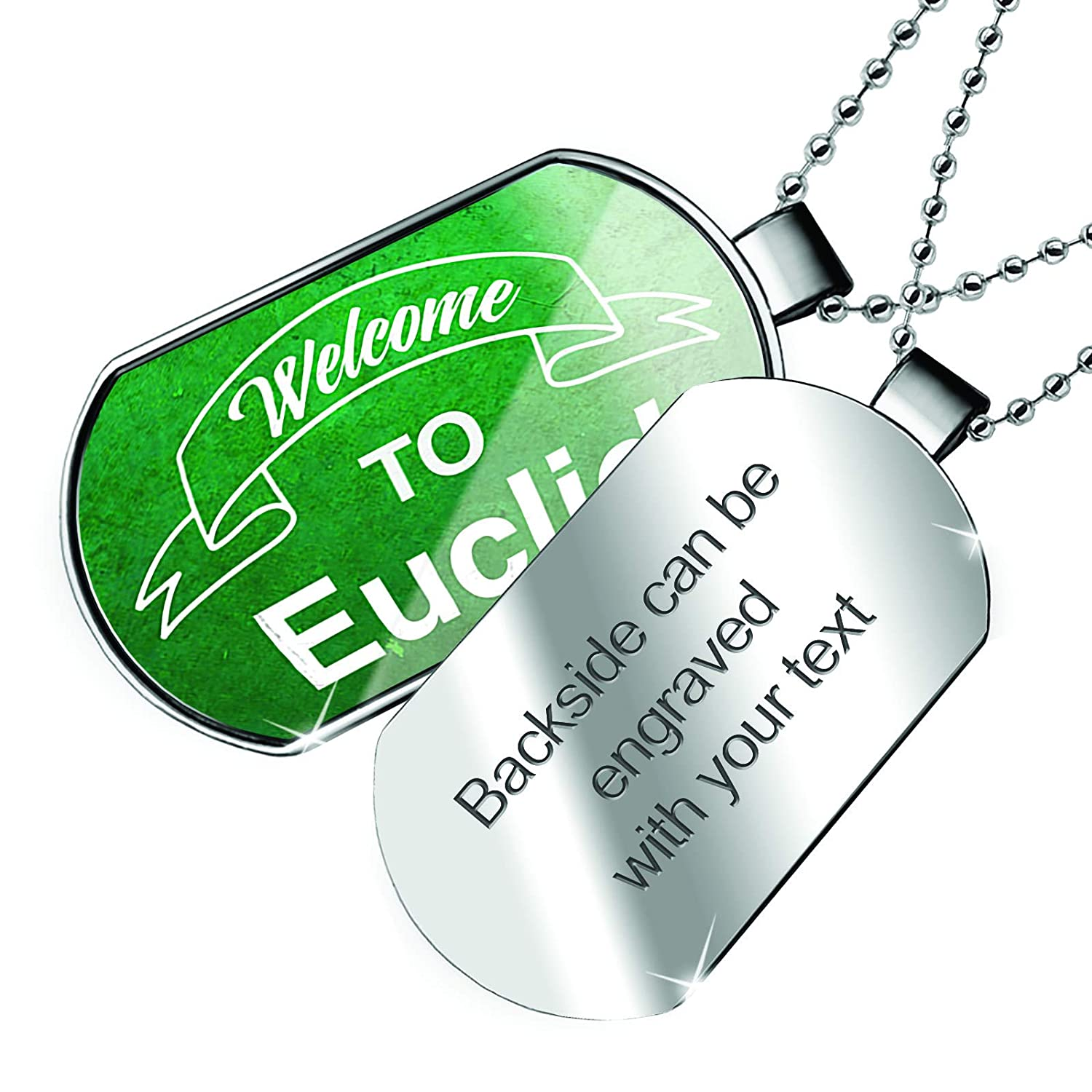 NEONBLOND Personalized Name Engraved Green Sign Welcome to Euclid Dogtag Necklace