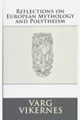Reflections on European Mythology and Polytheism Paperback