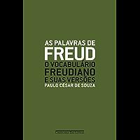 As Palavras de Freud - O Vocabulário Freudiano e Suas Versões