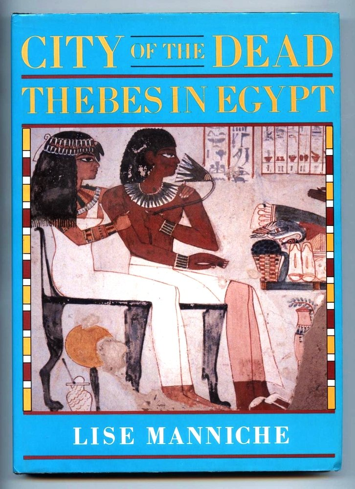City of the Dead: Thebes in Egypt