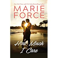 How Much I Care (Miami Nights Series)