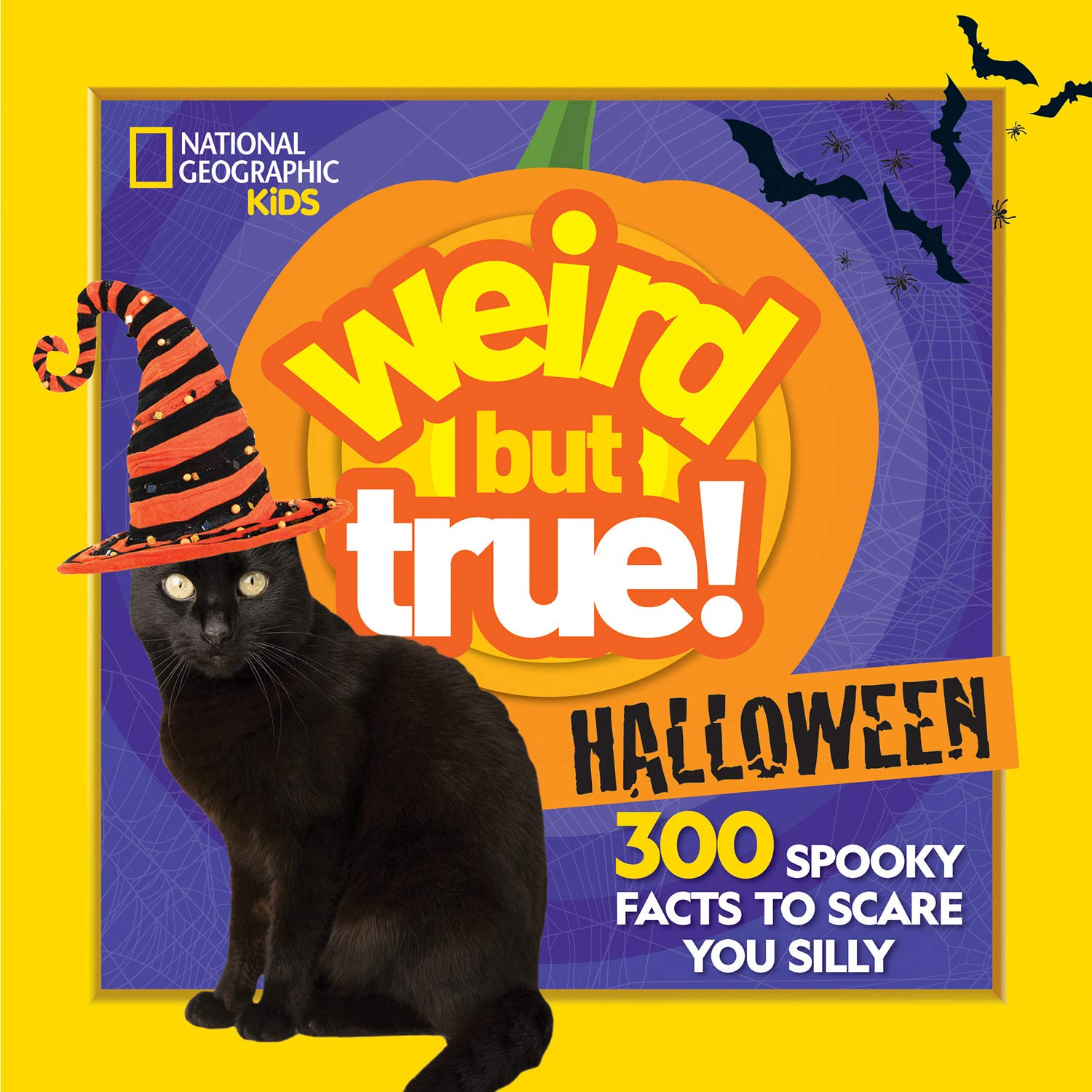 Spooky Facts About Halloween 2020 Weird But True Halloween: 300 Spooky Facts to Scare You Silly