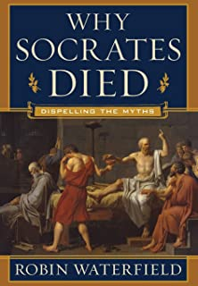 com essays on the philosophy of socrates  why socrates died dispelling the myths