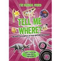 Tell Me Where? (Tell Me Series)