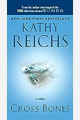 Cross Bones (Temperance Brennan Book 8) Kindle Edition