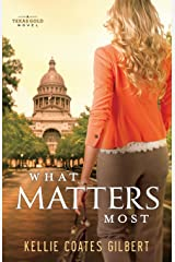 What Matters Most (Texas Gold Collection)