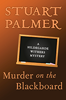 The penguin pool murder the hildegarde withers mysteries book 1 murder on the blackboard the hildegarde withers mysteries book 3 fandeluxe Choice Image