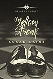 Yellow Streak (Heroes At Heart Book 2)