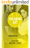 Breaking Out (Rocking Racers Book 7)