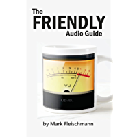 The Friendly Audio Guide (English Edition)