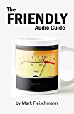 The Friendly Audio Guide