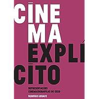 Cinema explícito: representações cinematográficas do sexo