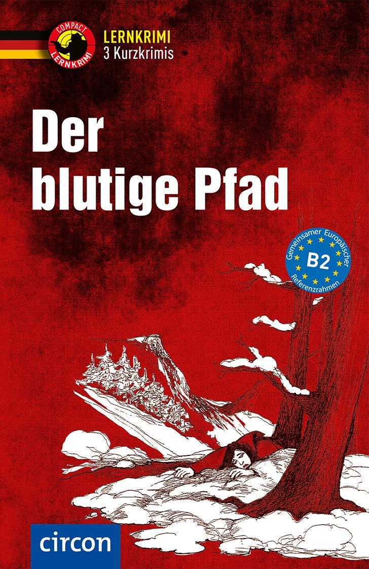 Cover: Nina Wagner, Claudia Peter und Madeleine Walther Der blutige Pfad