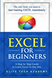 Excel 2016 for Beginners: A Step by Step Guide to Learn Excel in One Day