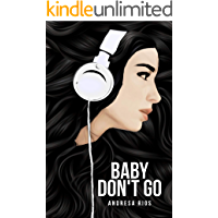 Baby, Don't Go (villains that live in my head Livro 1)