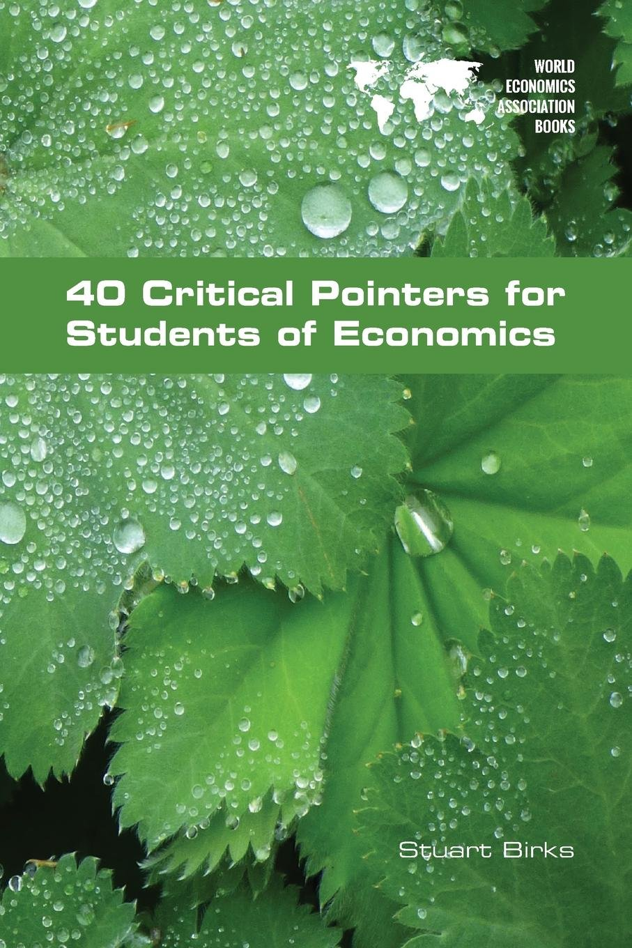 40 Critical Pointers for Students of Economics ebook