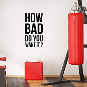 Vinyl Wall Art Decal - How Bad Do You Want It - 7