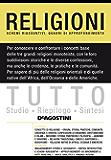 TUTTO - Religioni: Schemi riassuntivi e quadri di approfondimento