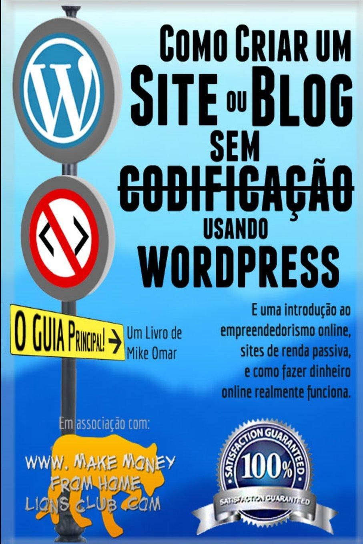 Como Criar um Site ou Blog com WordPress sem Codificacao ...