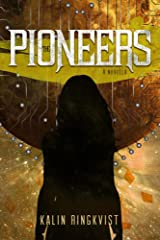 The Pioneers: A Novella Kindle Edition
