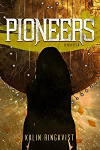 The Pioneers: A Novella