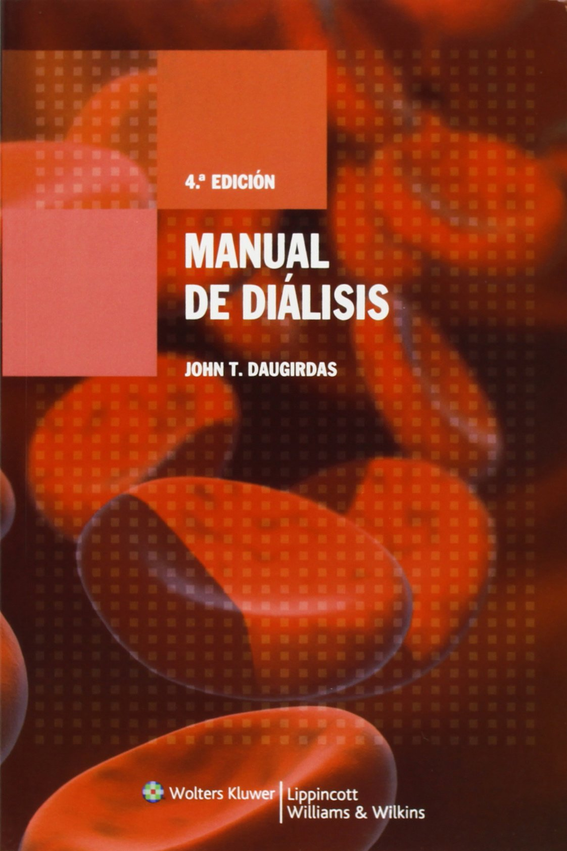 manual de dialisis john t daugirdas md peter g blake mb frcpc rh amazon ca Dialisis Celular Dialysis Clip Art