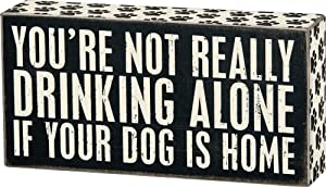 """Primitives by Kathy 23477 Paw Print Trimmed Box Sign, 8"""" x 4"""", Drinking Alone"""