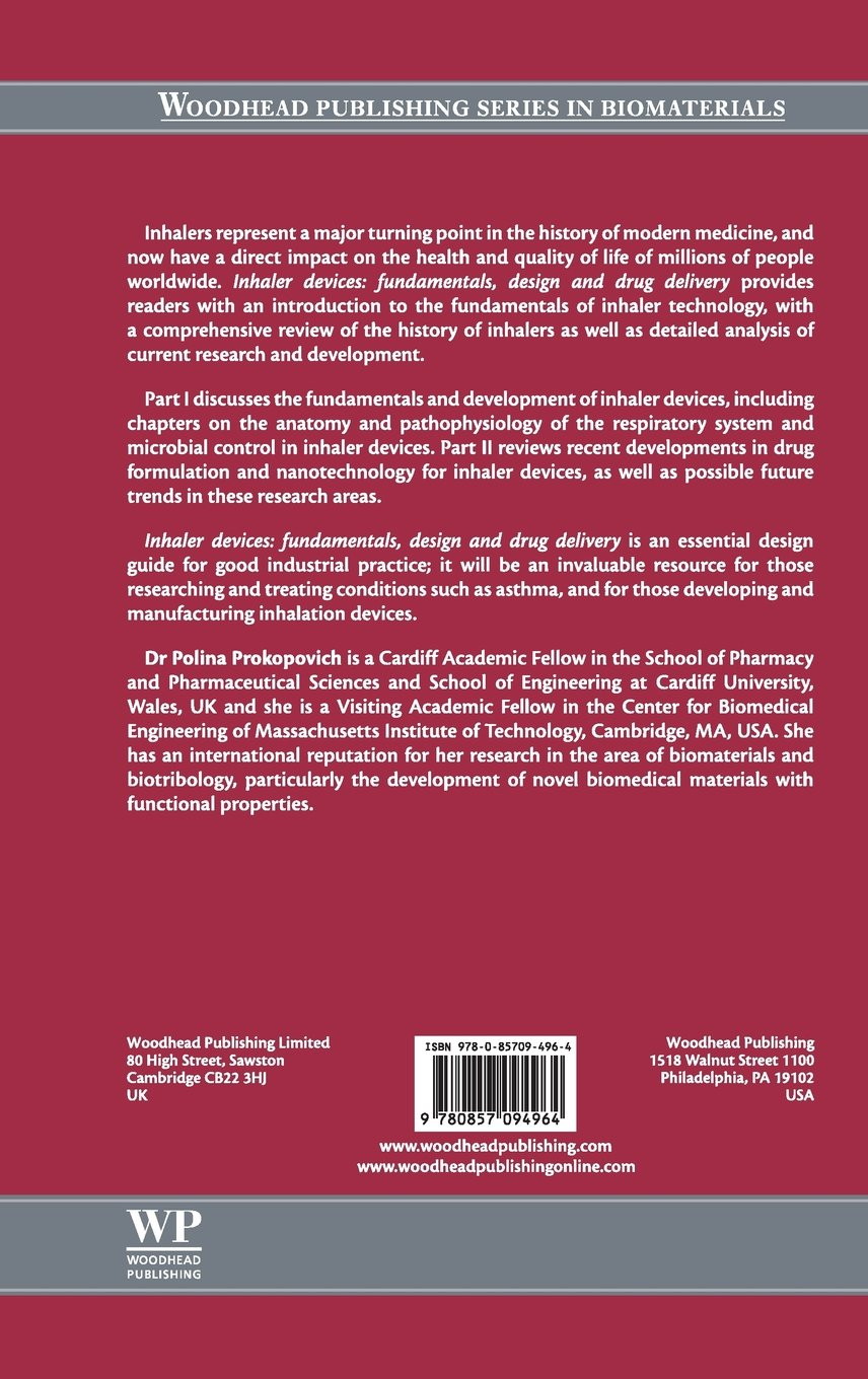 Inhaler Devices: Fundamentals, Design and Drug Delivery (Woodhead Publishing Series in Biomaterials)