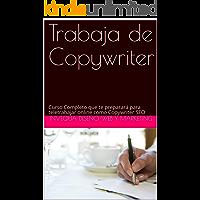 Trabaja de Copywriter: Curso Completo que te preparará para teletrabajar online como Copywriter SEO
