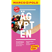 MARCO POLO Reiseführer Ägypten: inklusive Insider-Tipps, Touren-App, Events&News & Kartendownloads (MARCO POLO Reiseführer E-Book)
