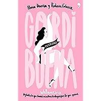 GORDI fucking BUENA (Fuera de Colección)