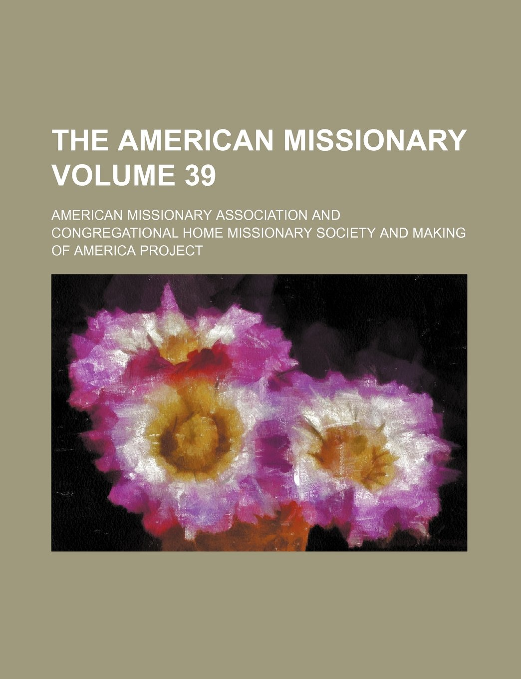 The American missionary Volume 39 pdf