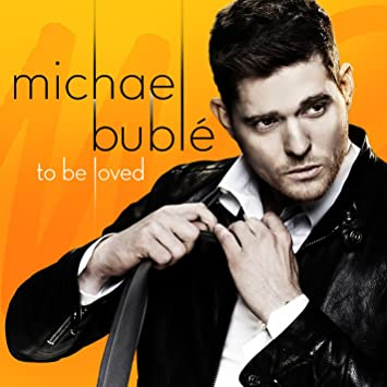 amazon to be loved michael buble ジャズヴォーカル 音楽