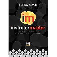 Instrutor Master: O Papel do Instrutor no Processo de Aprendizagem