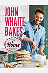 John Whaite Bakes at Home Hardcover