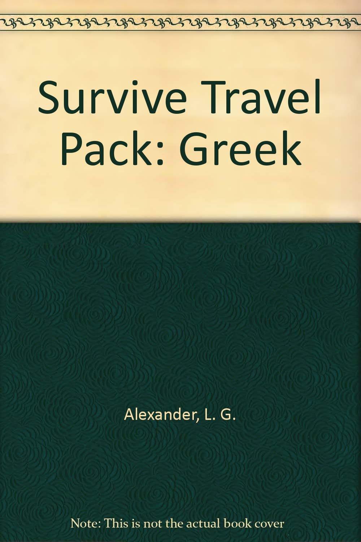 Survive Travel Pack: Greek: Amazon.es: Alexander, L. G., Clopeau ...
