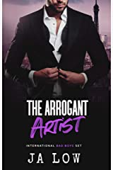 The Arrogant Artist : A Billionaire Boss Romance (International Bad Boys Set Book 2) Kindle Edition