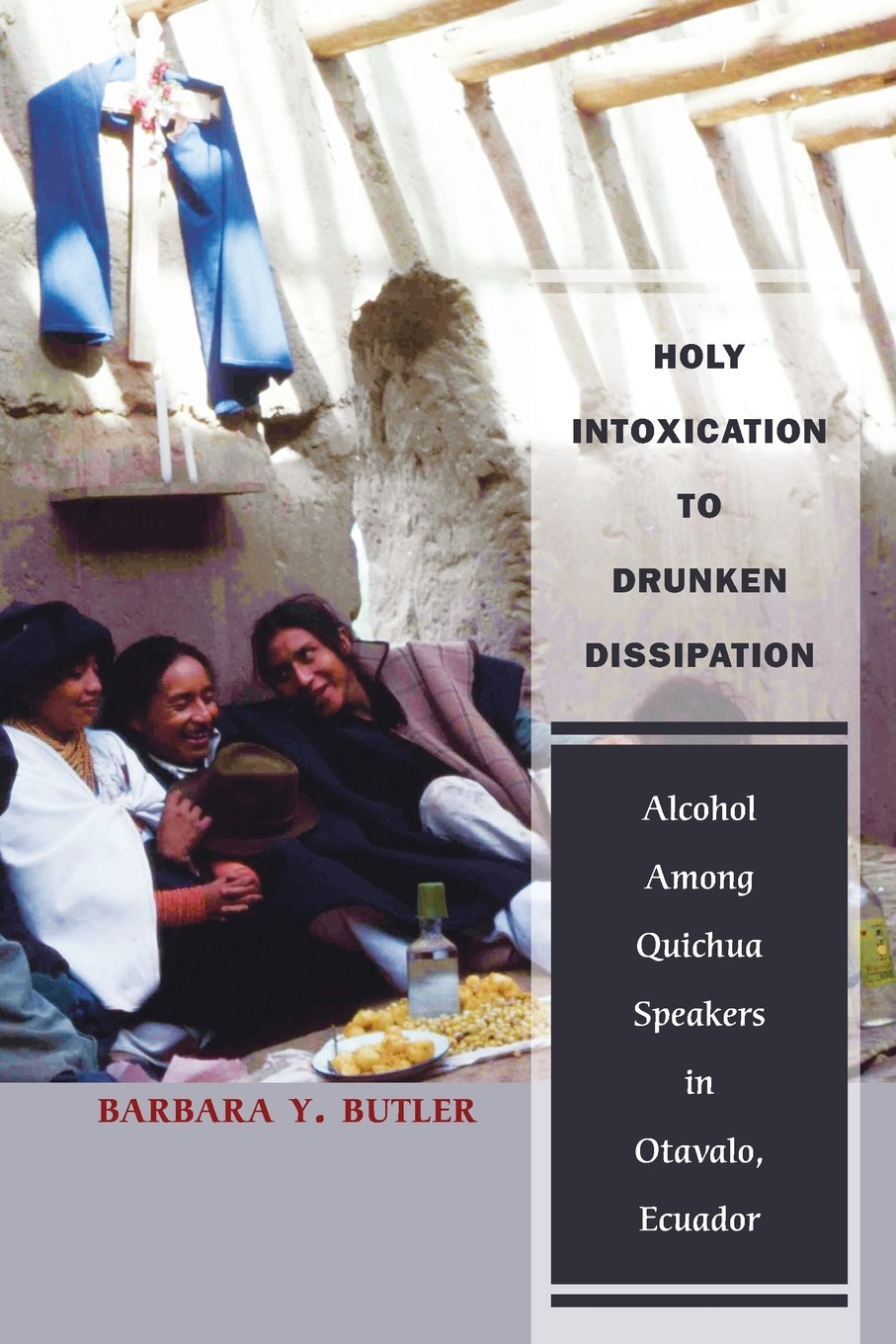 Holy Intoxication to Drunken Dissipation: Alcohol