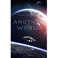 Another World: A First Colony Space Exploration Sci Fi Odyssey (English Edition)