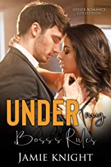 Under My Boss's Rules: Office Romance Collection (Under Him Book 6) Kindle Edition
