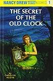 The Secret of the Old Clock (Nancy Drew, Book 1)