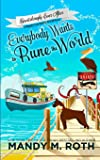Everybody Wants to Rune the World: A Happily Everlasting World Novel