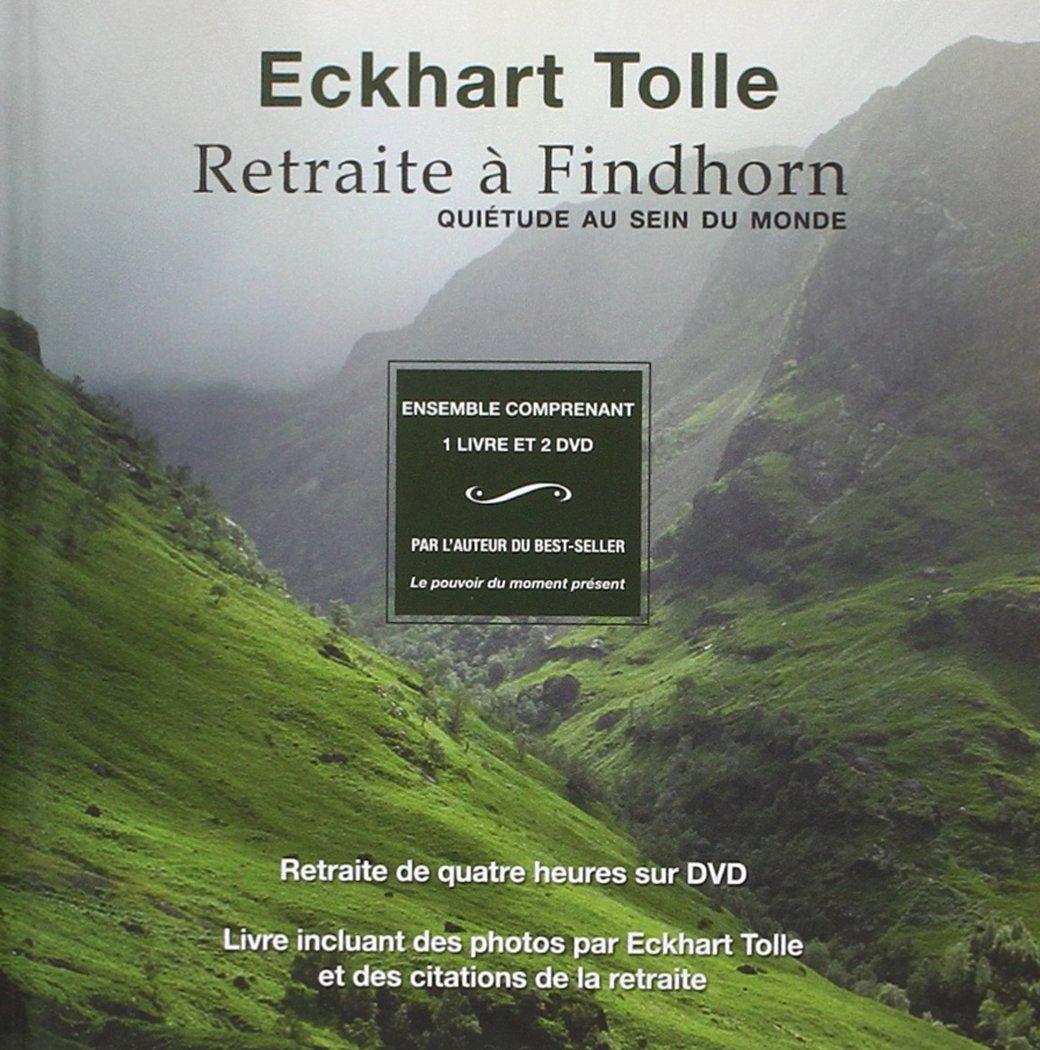 Retraite A Findhorn Quietude Au Sein Du Monde Livre 2